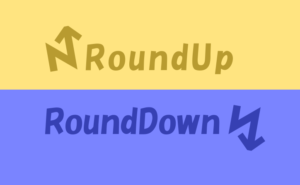 RoundUP & RoundDown